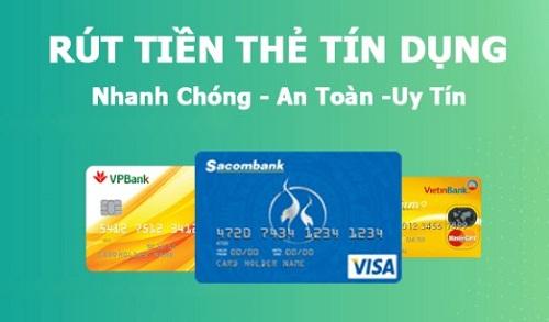 Rút tiền thẻ tín dụng là hình thức tiện dụng ứng trước tiền mặt ở mọi nơi1