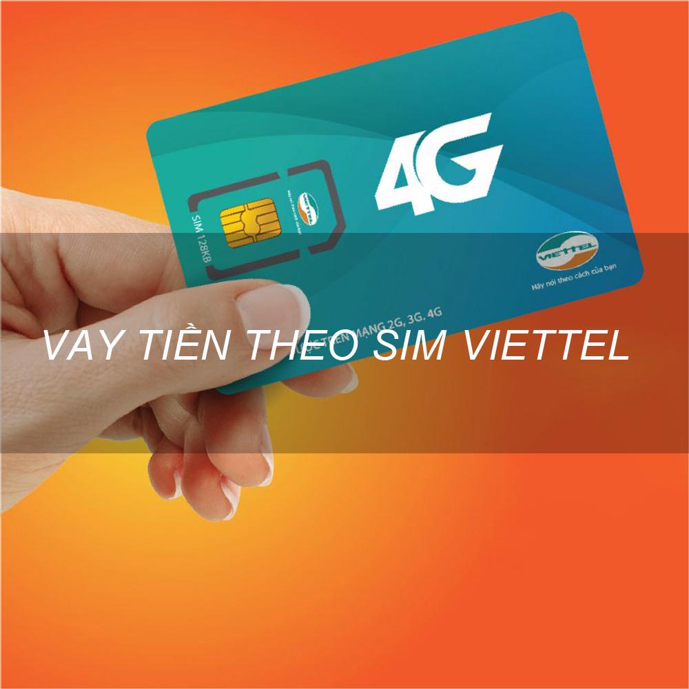 Hồ sơ, thủ tục vay theo sim Viettel Vietcombank mới 2020